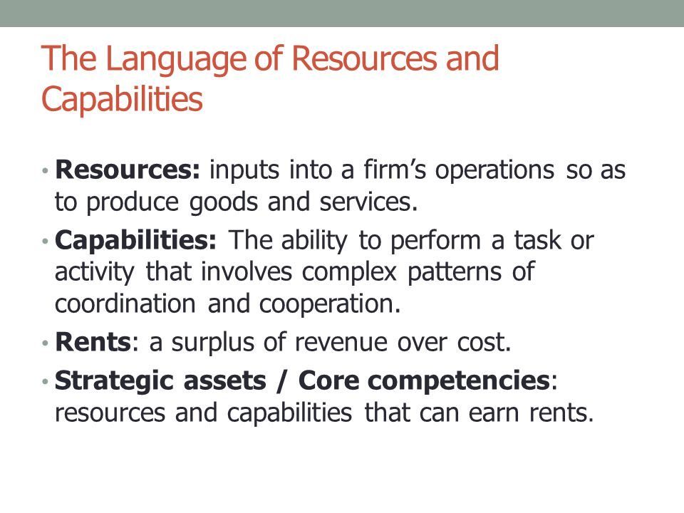 The Language of Resources and Capabilities