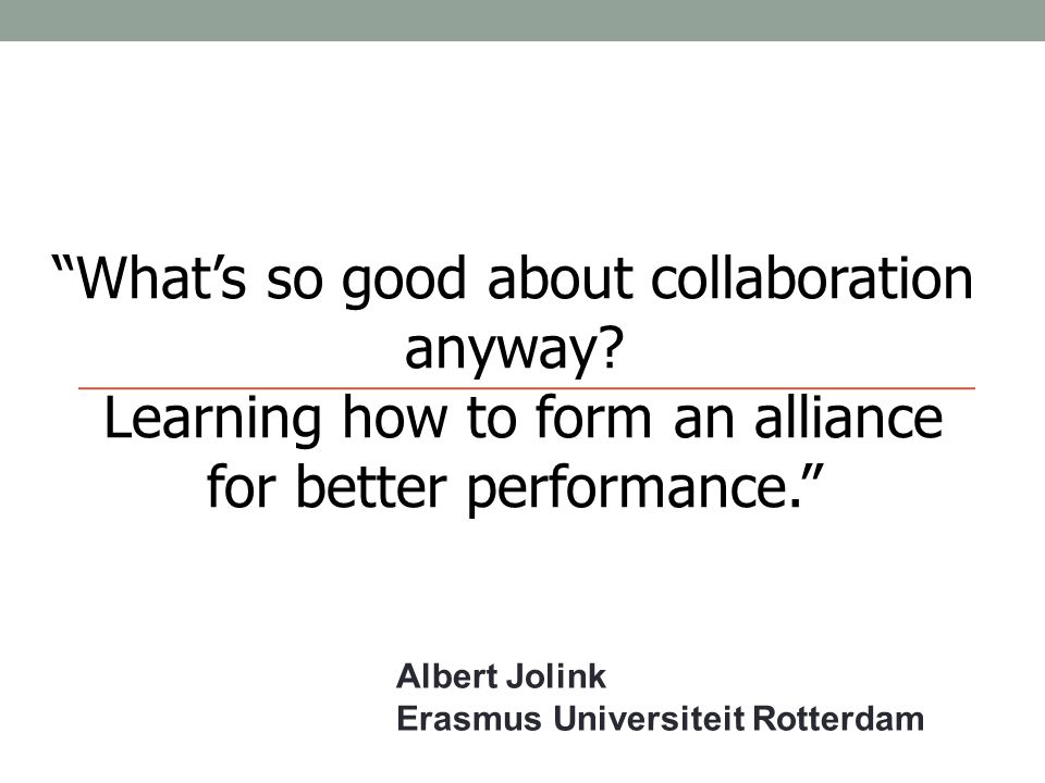 What's so good about collaboration anyway