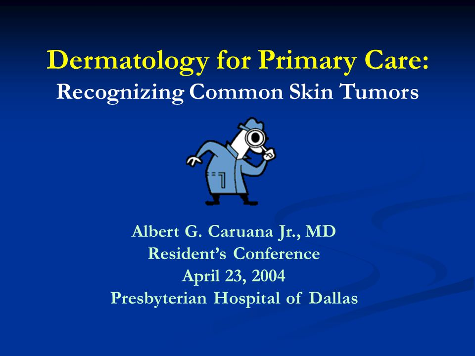 Dermatology for Primary Care: