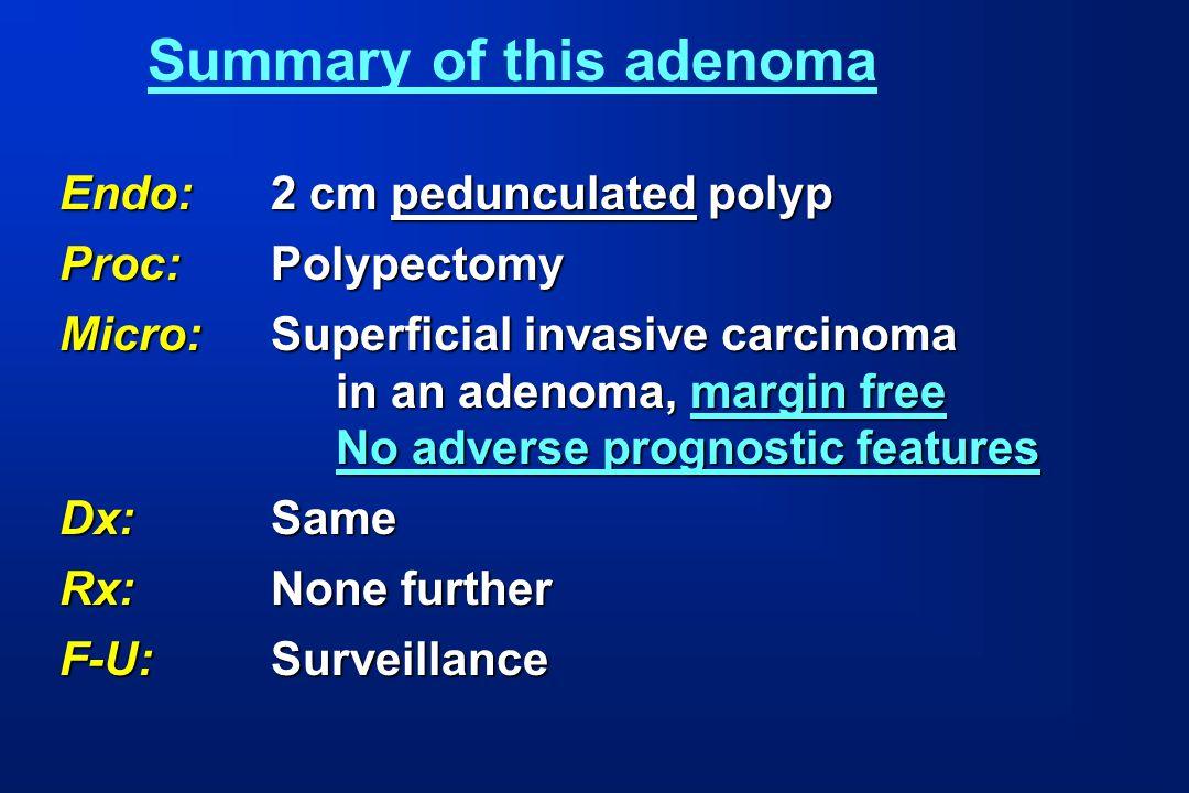 Summary of this adenoma