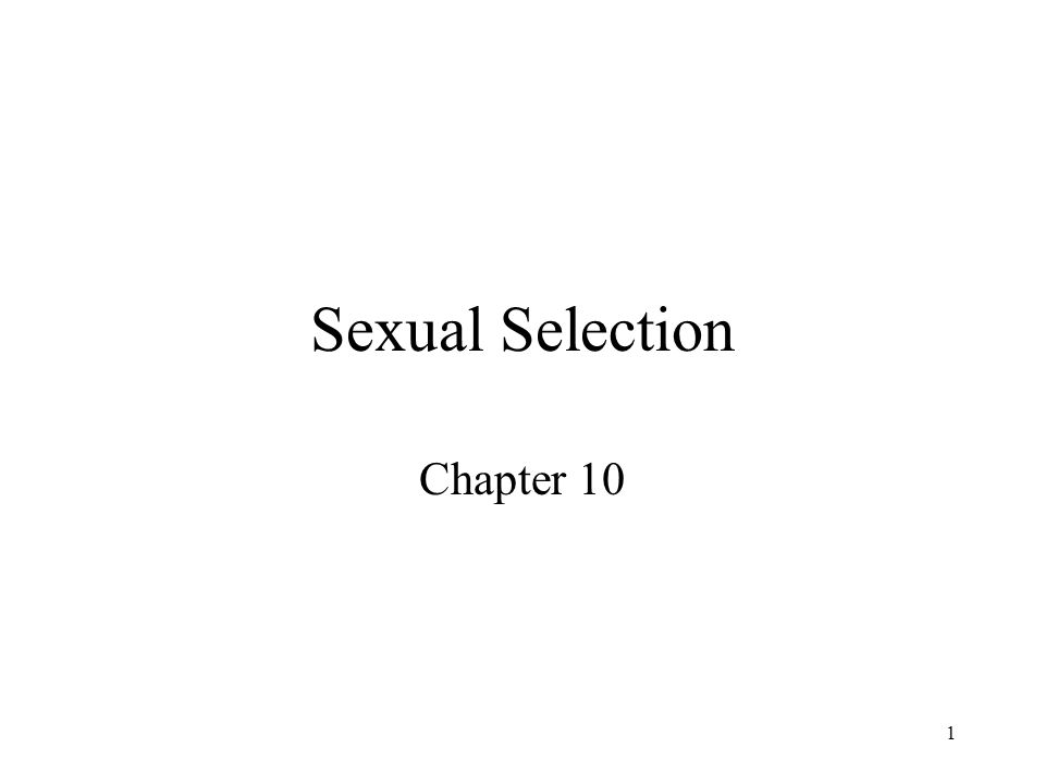 Sexual Selection Chapter 10