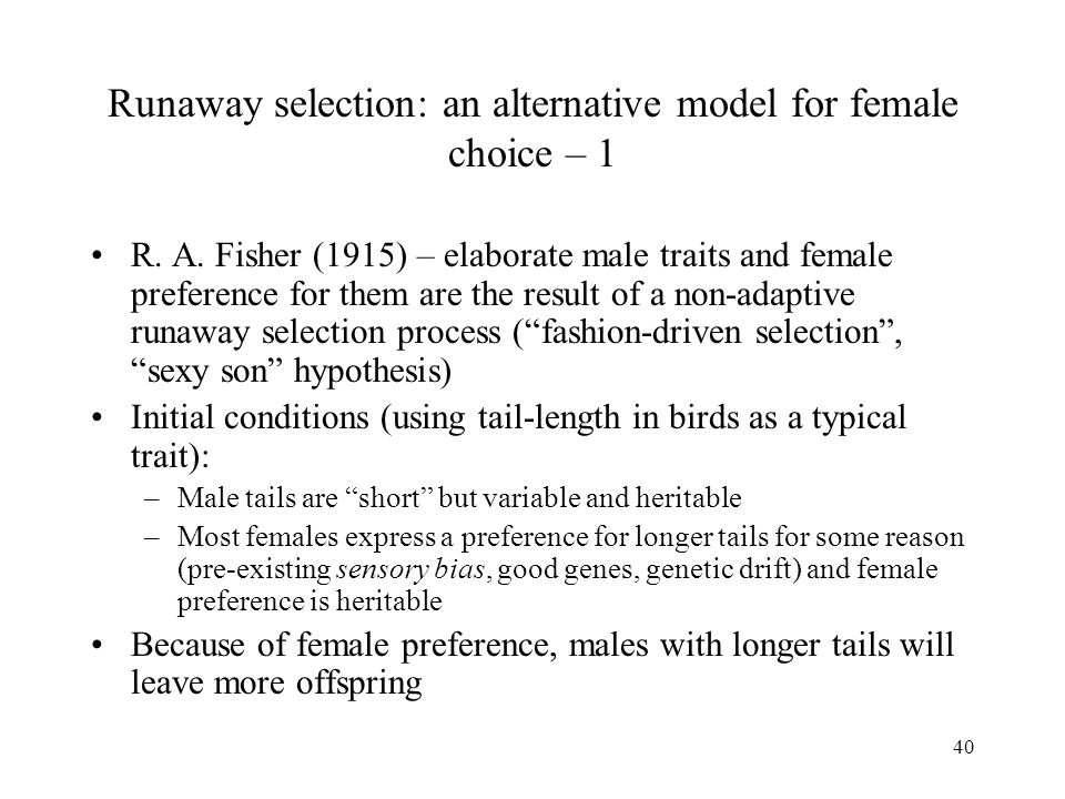 Runaway selection: an alternative model for female choice – 1