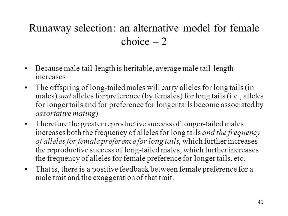 Runaway selection: an alternative model for female choice – 2