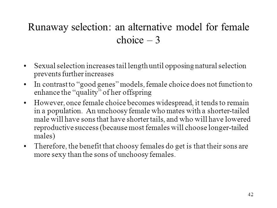 Runaway selection: an alternative model for female choice – 3
