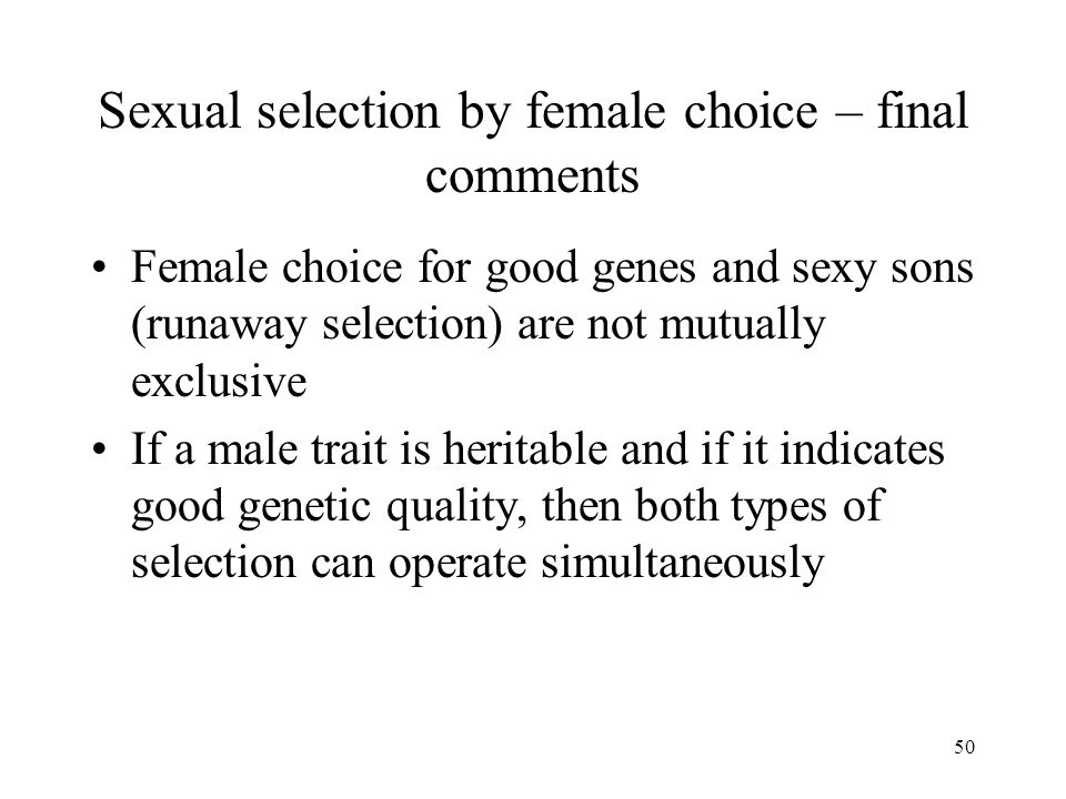 Sexual selection by female choice – final comments