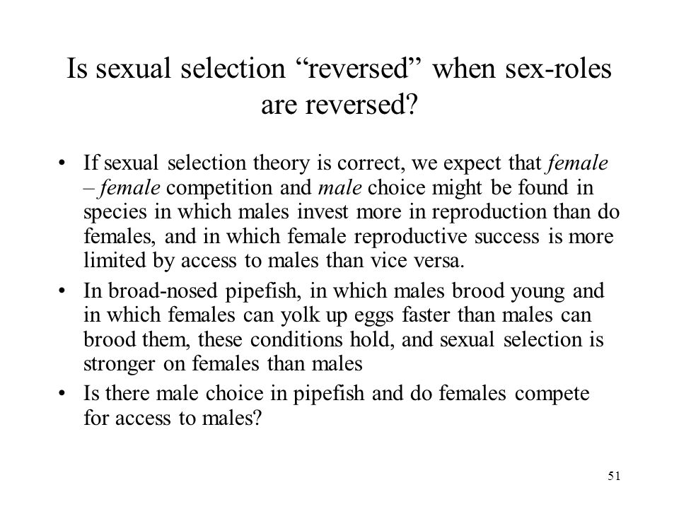Is sexual selection reversed when sex-roles are reversed