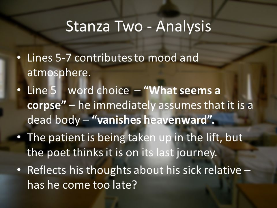 Stanza Two - Analysis Lines 5-7 contributes to mood and atmosphere.