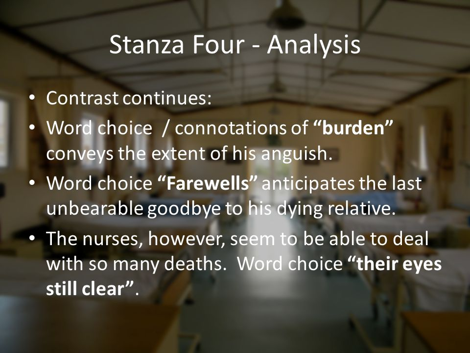 Stanza Four - Analysis Contrast continues: