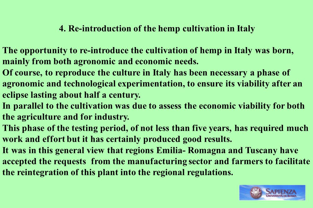 4. Re-introduction of the hemp cultivation in Italy