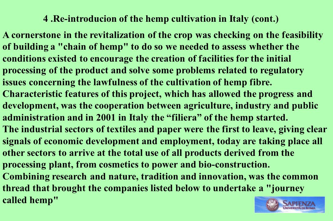 4 .Re-introducion of the hemp cultivation in Italy (cont.)