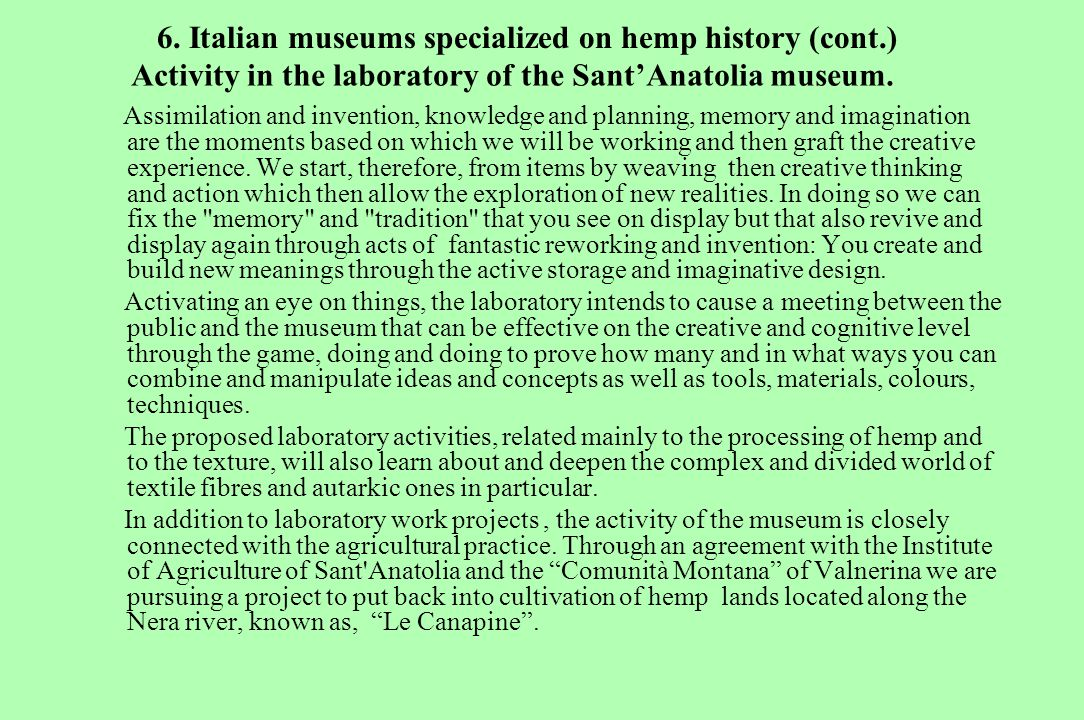 6. Italian museums specialized on hemp history (cont.)