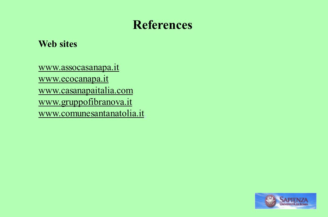References Web sites www.assocasanapa.it www.ecocanapa.it