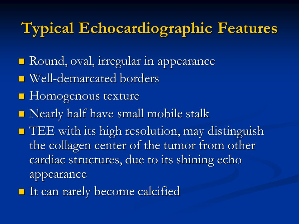 Typical Echocardiographic Features