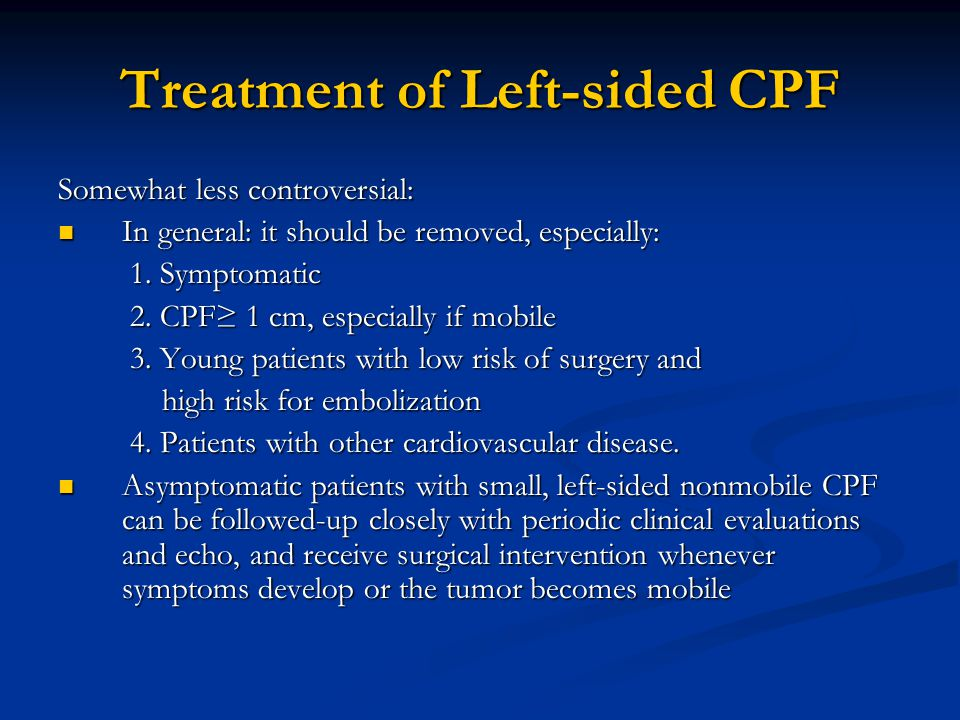Treatment of Left-sided CPF
