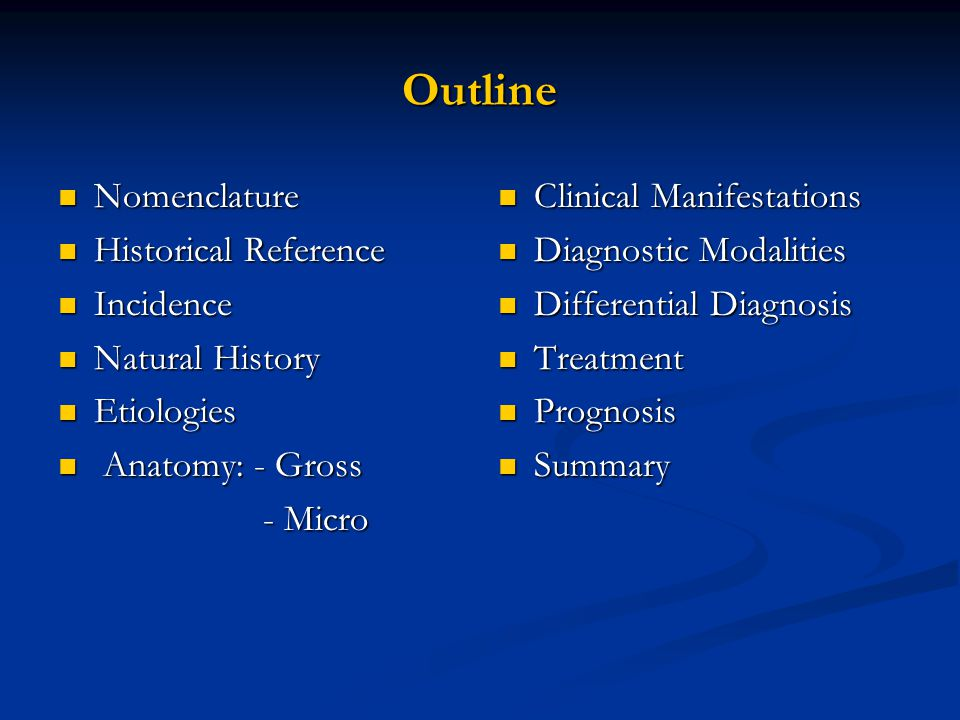 Outline Nomenclature Historical Reference Incidence Natural History