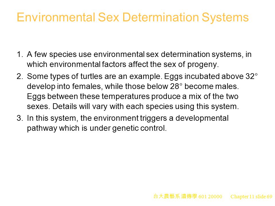 Environmental Sex Determination Systems