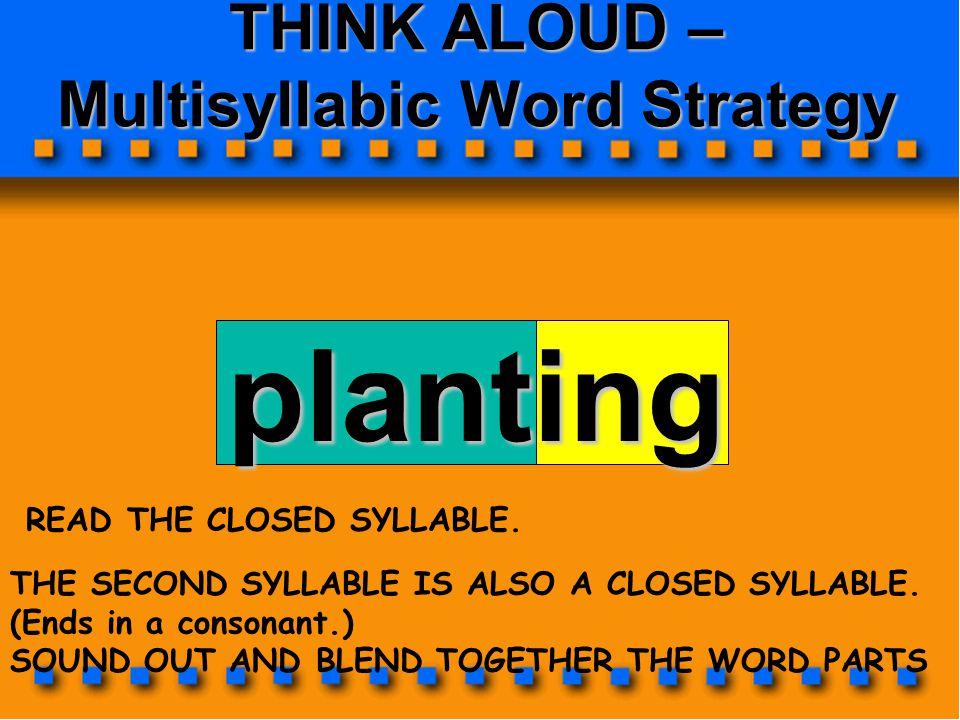 THINK ALOUD – Multisyllabic Word Strategy