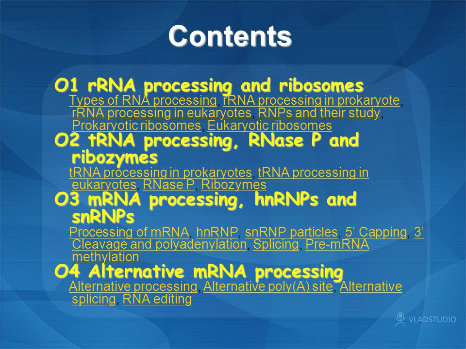 Contents O1 rRNA processing and ribosomes