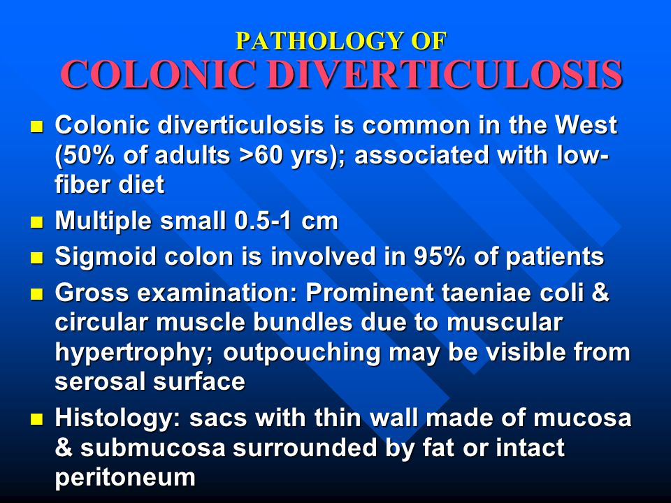 PATHOLOGY OF COLONIC DIVERTICULOSIS