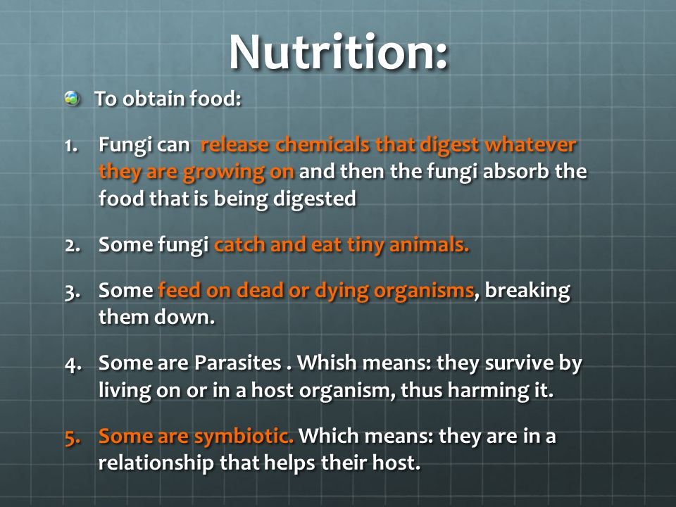 Nutrition: To obtain food: