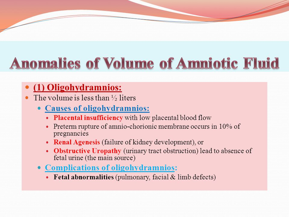 Anomalies of Volume of Amniotic Fluid