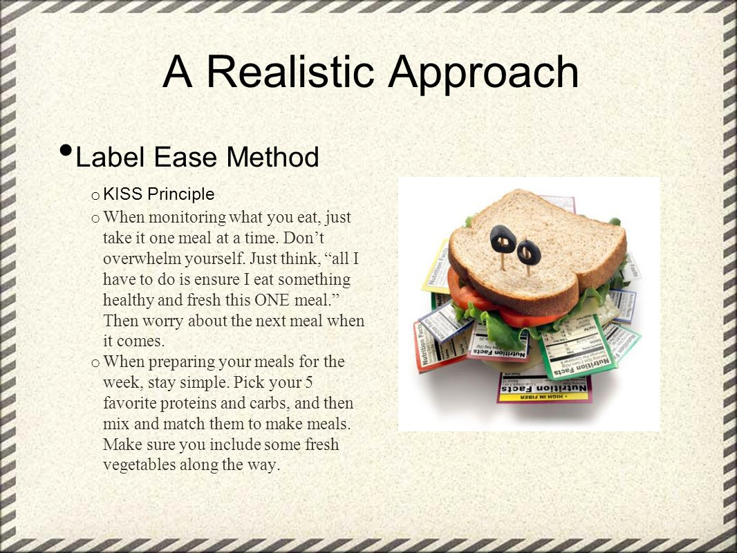 A Realistic Approach Label Ease Method KISS Principle