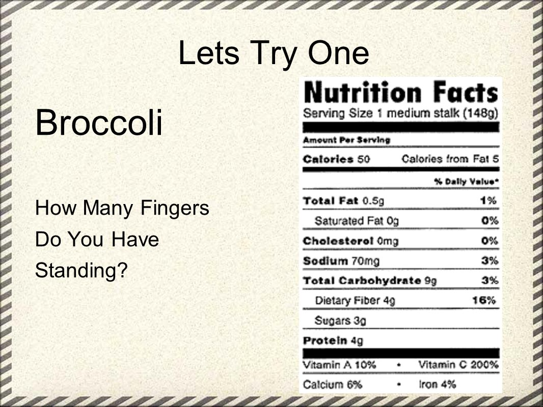 Lets Try One Broccoli How Many Fingers Do You Have Standing