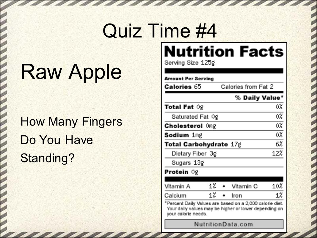 Quiz Time #4 Raw Apple How Many Fingers Do You Have Standing