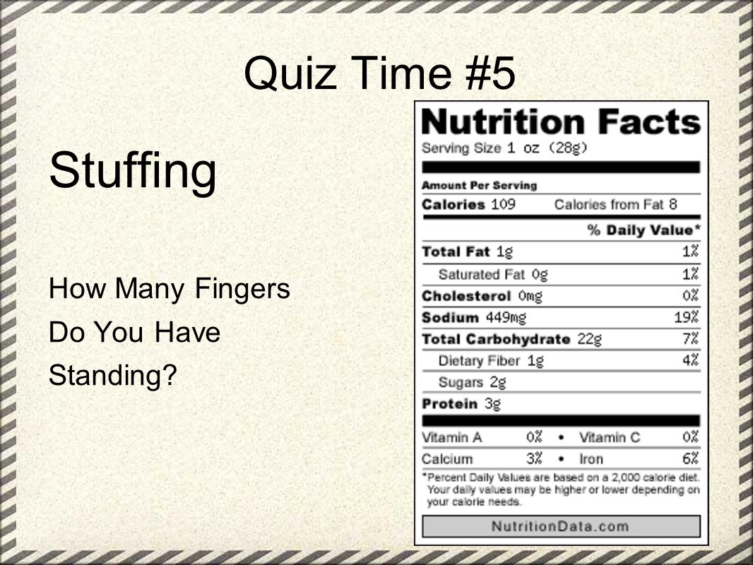 Quiz Time #5 Stuffing How Many Fingers Do You Have Standing