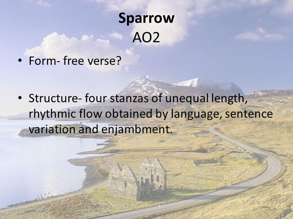 Sparrow AO2 Form- free verse