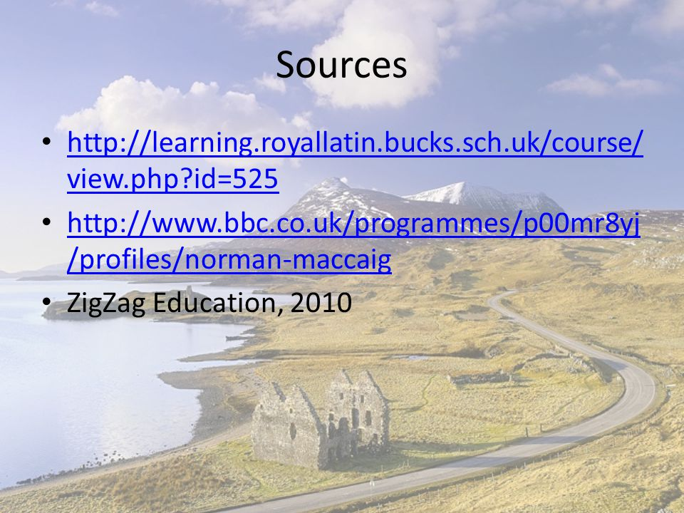Sources http://learning.royallatin.bucks.sch.uk/course/view.php id=525