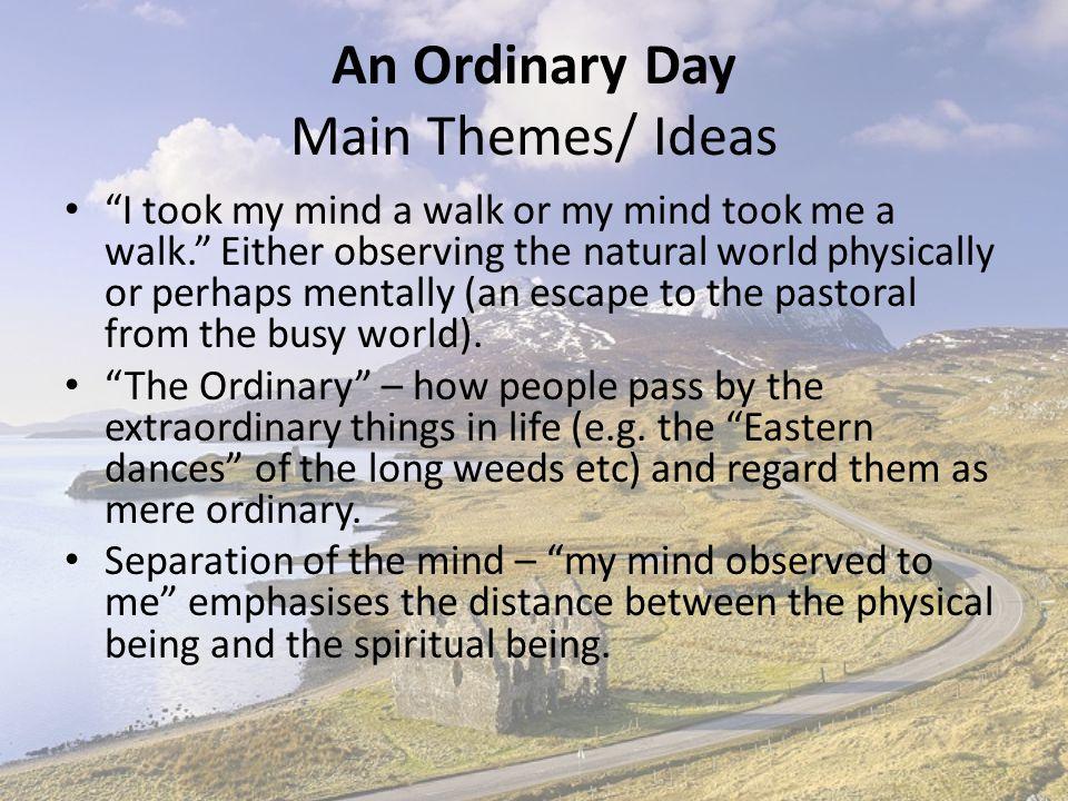 An Ordinary Day Main Themes/ Ideas