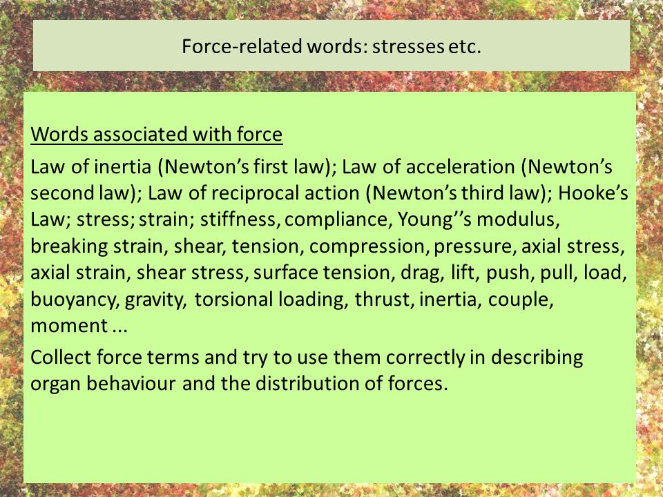 Force-related words: stresses etc.