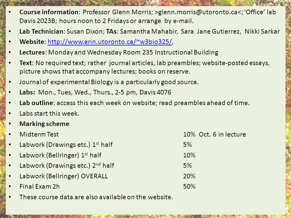 Course information: Professor Glenn Morris; >glenn. morris@utoronto