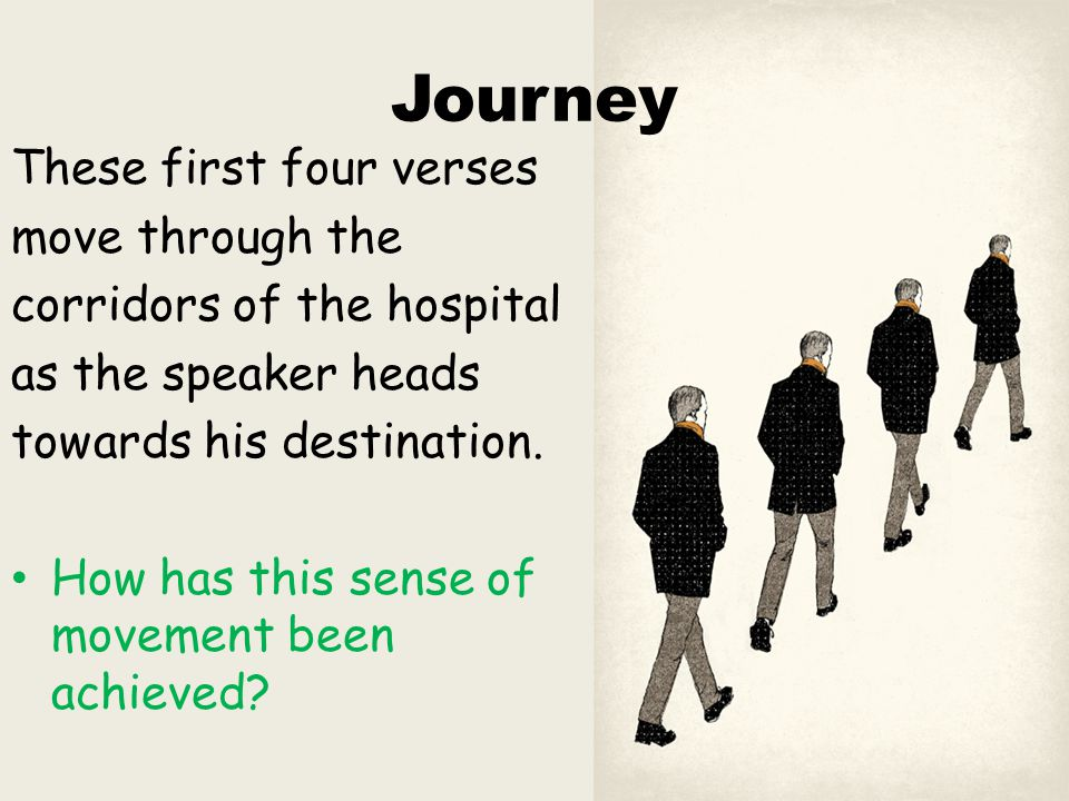 Journey These first four verses move through the