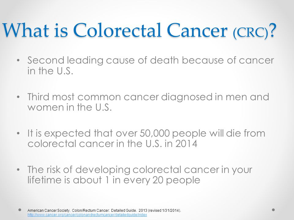 What is Colorectal Cancer (CRC)