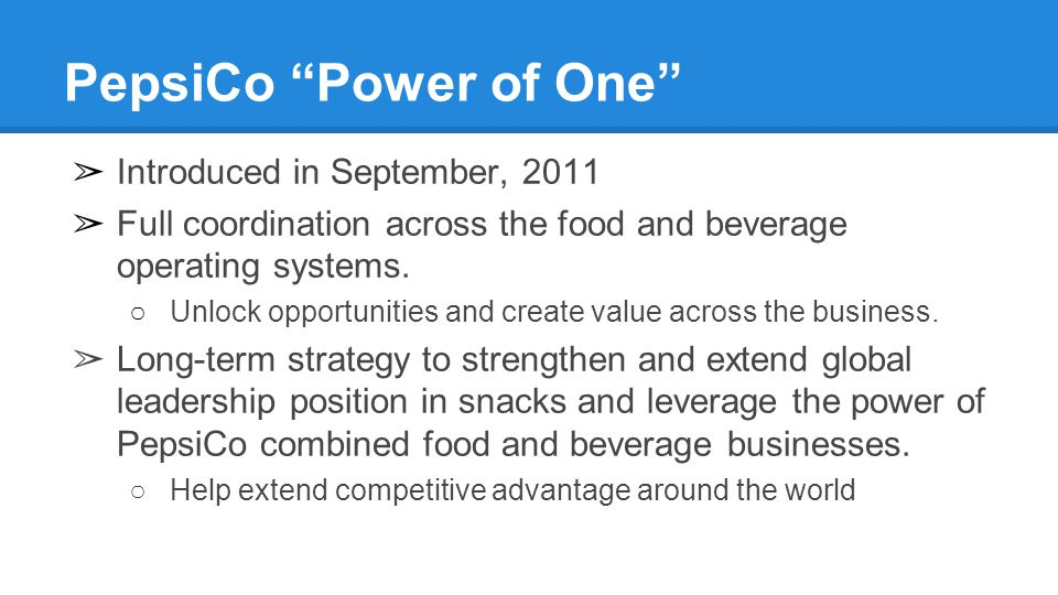 PepsiCo Power of One Introduced in September, 2011