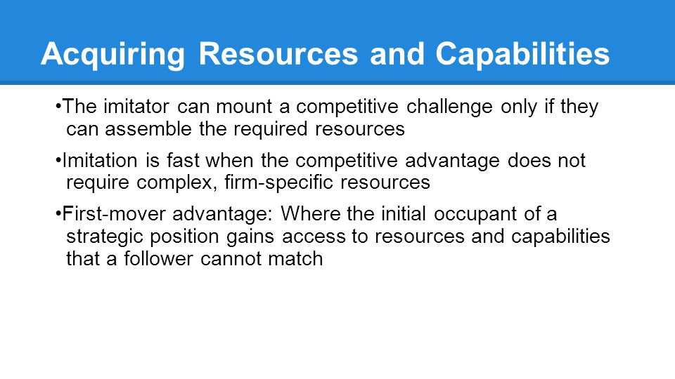 Acquiring Resources and Capabilities