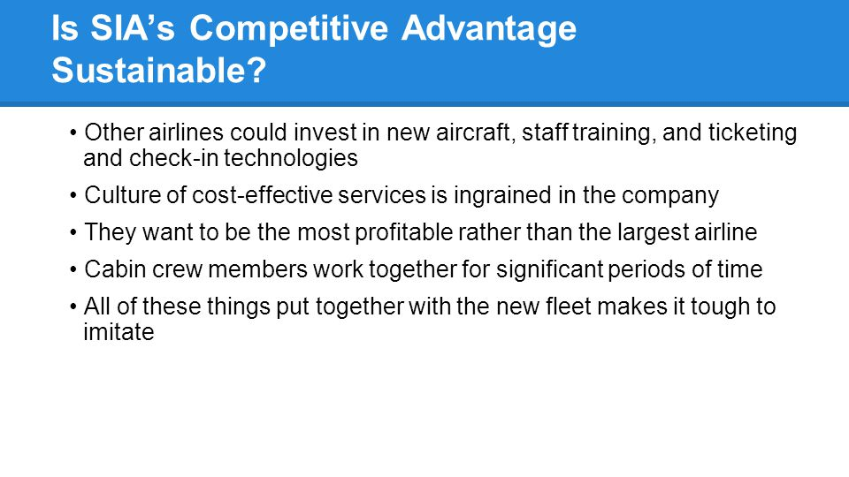 Is SIA's Competitive Advantage Sustainable