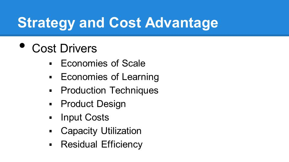 Strategy and Cost Advantage