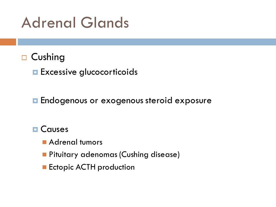 Adrenal Glands Cushing Excessive glucocorticoids