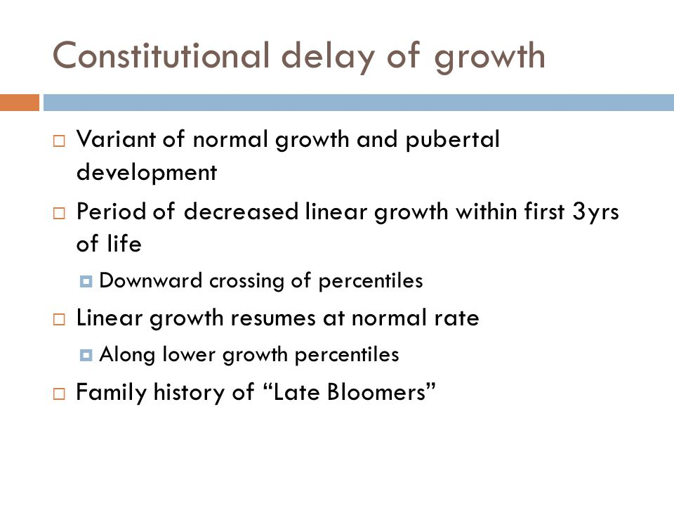 Constitutional delay of growth