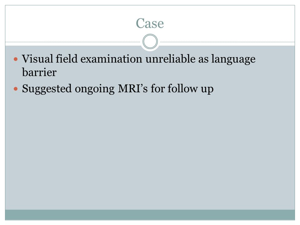 Case Visual field examination unreliable as language barrier