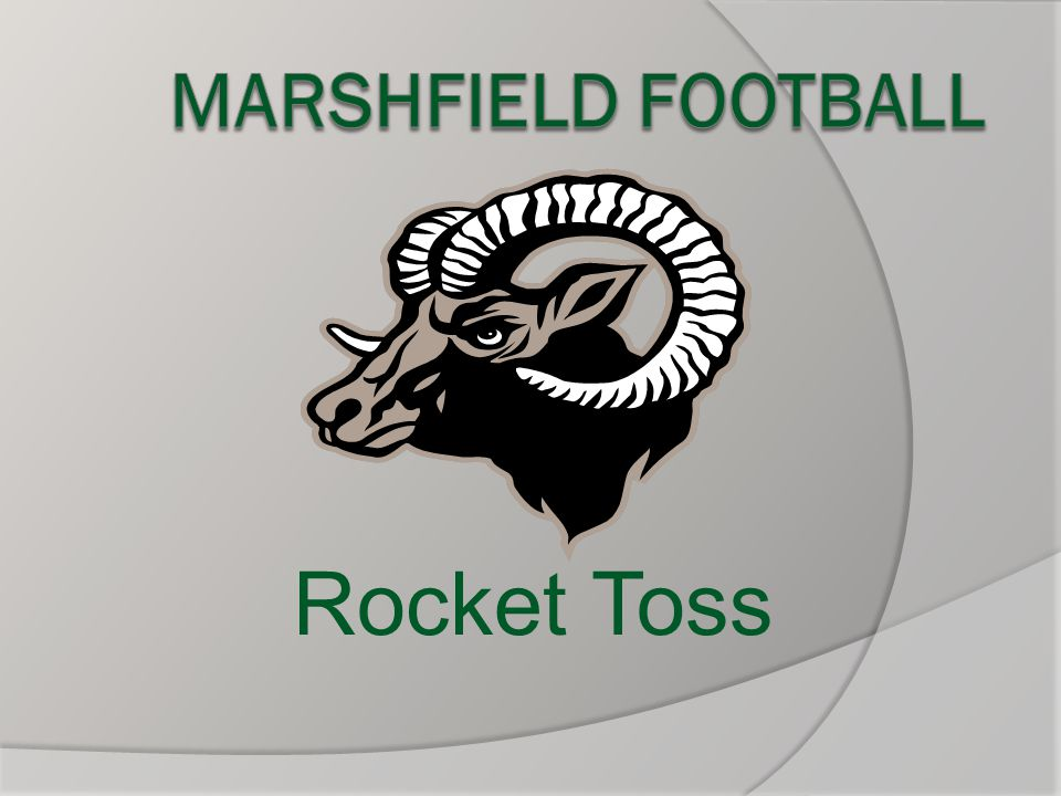 MARSHFIELD FOOTBALL Rocket Toss