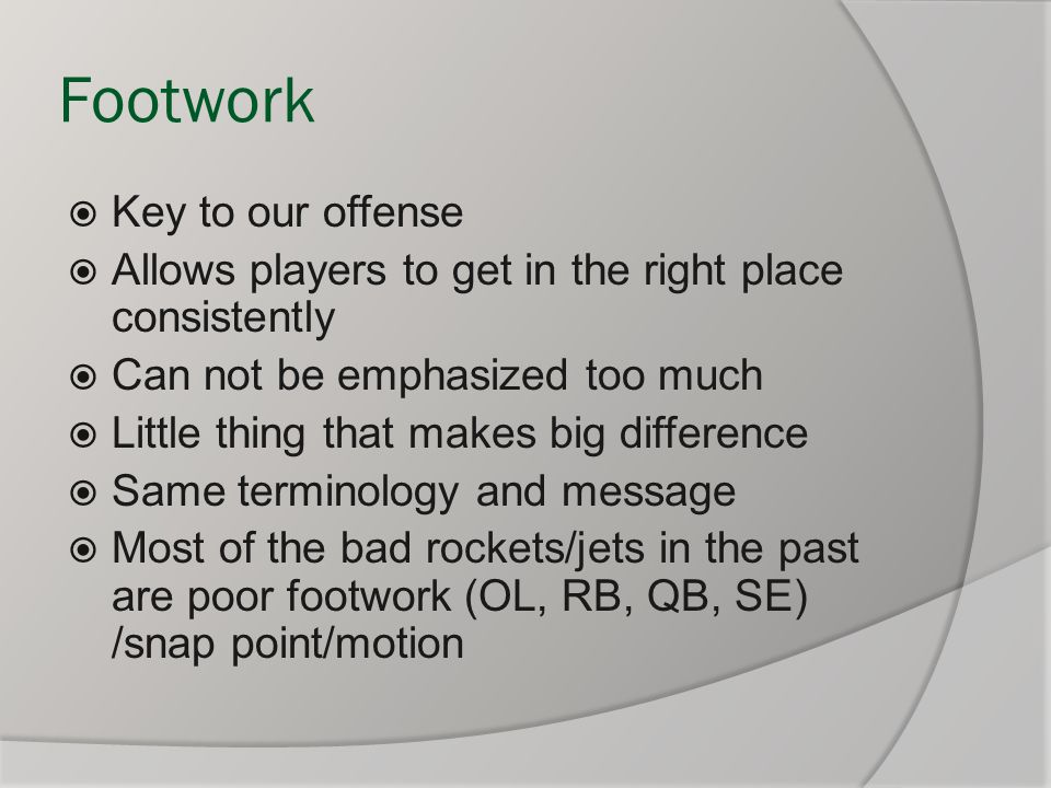 Footwork Key to our offense