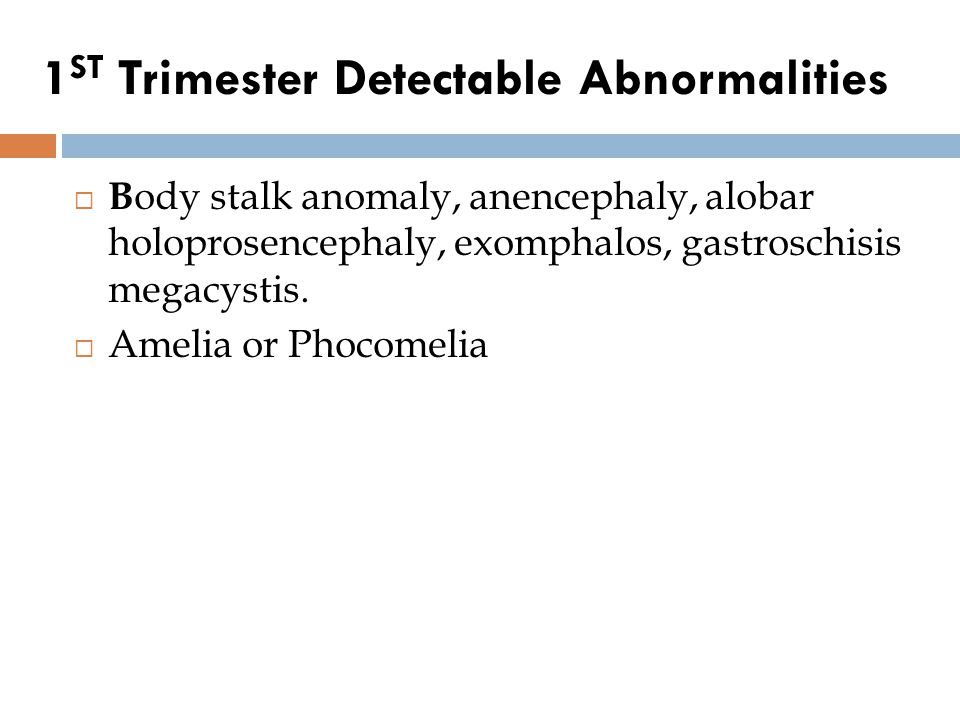 1ST Trimester Detectable Abnormalities