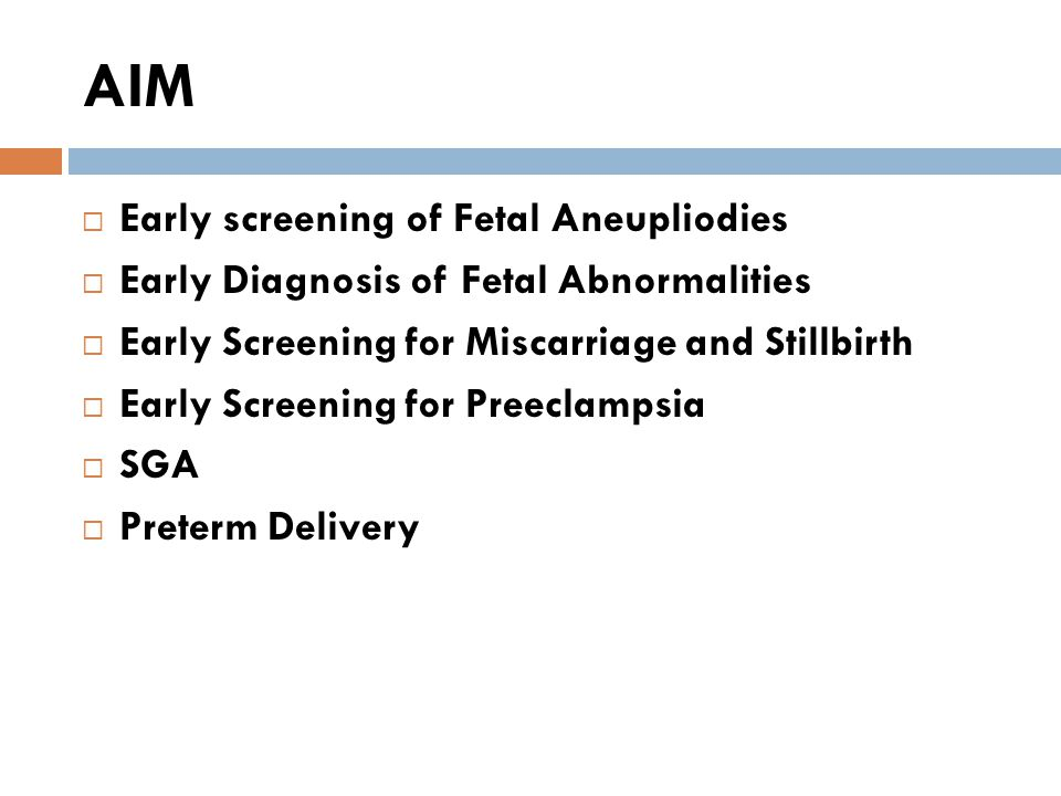 AIM Early screening of Fetal Aneupliodies