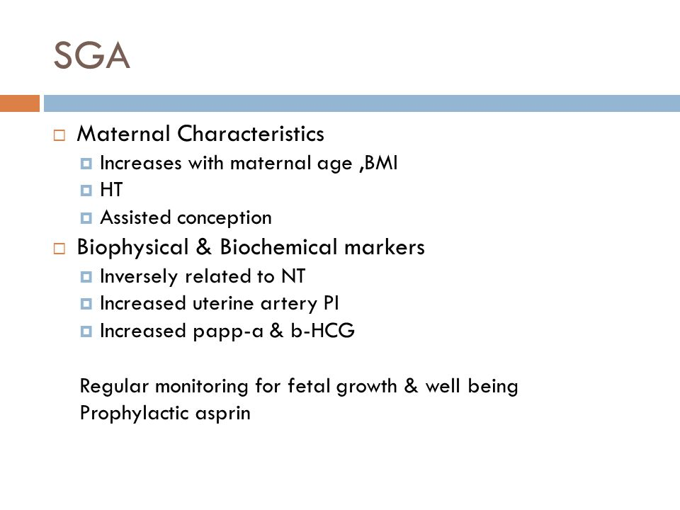 SGA Maternal Characteristics Biophysical & Biochemical markers