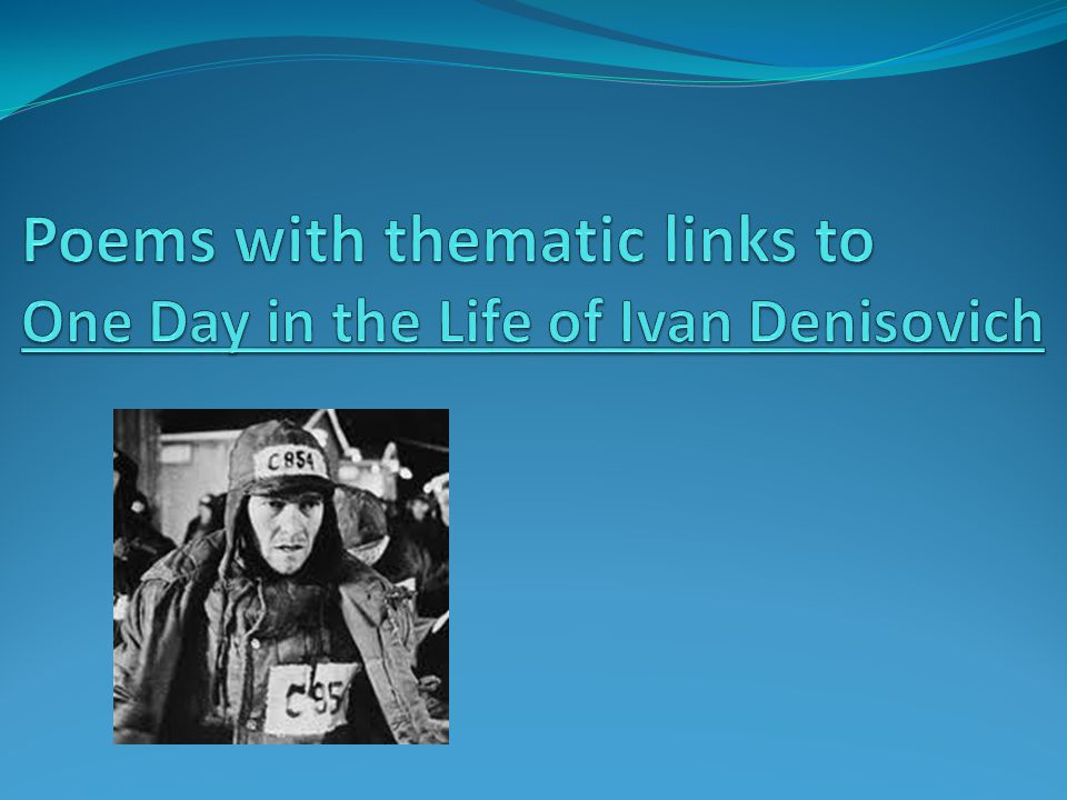 One day in the life of ivan denisovich and `if this is a man essay