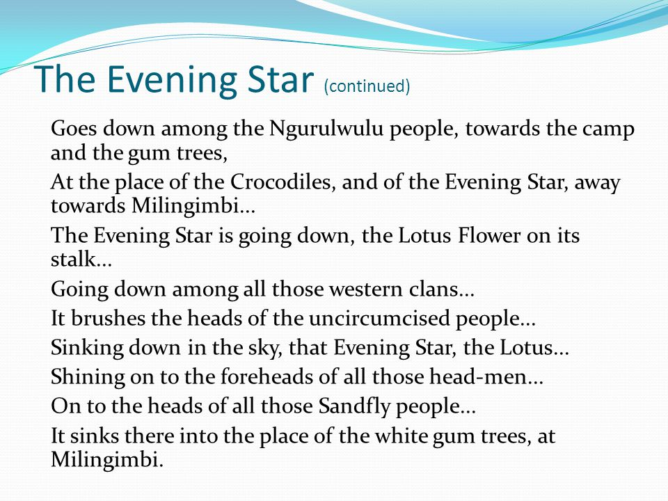 The Evening Star (continued)